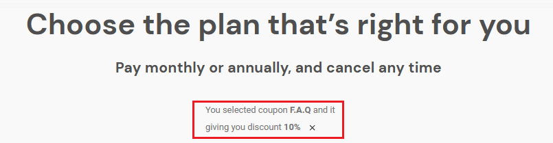 notification will tell you whether to coupon is active, and what kind of discount it offers